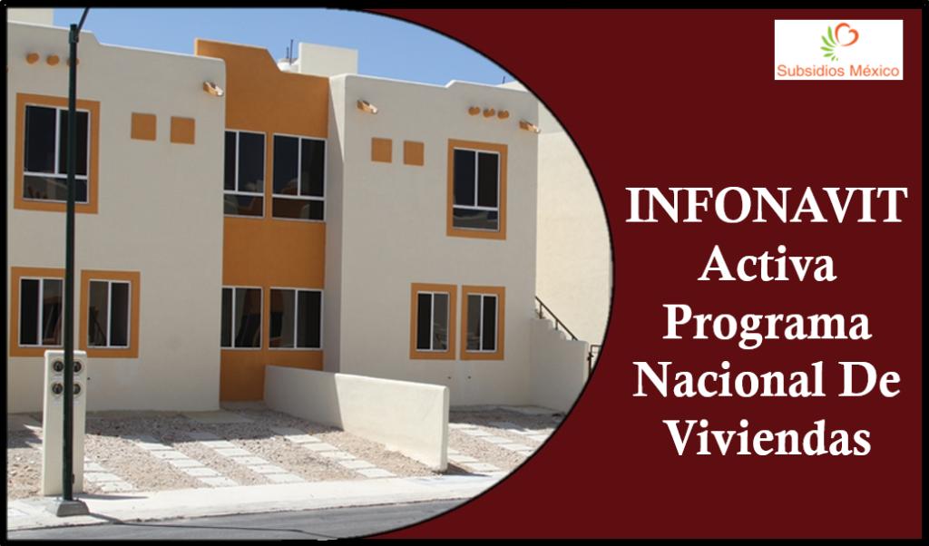 INFONAVIT Activa Programa Nacional De Viviendas 2020