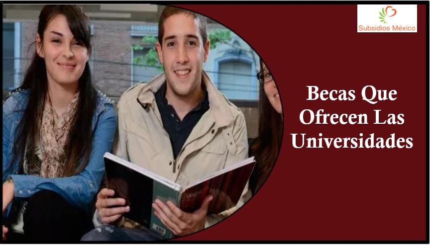 becas que ofrecen las universidades privadas